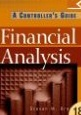 Steven M. Bragg: Financial Analysis: A Controller's Guide