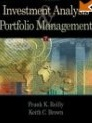 Frank K. Reilly, Keith C. Brown: Investment Analysis and Portfolio Management